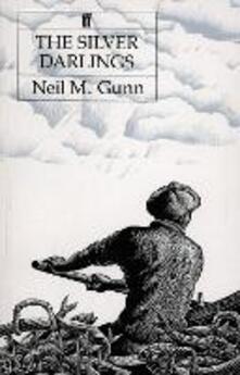 The Silver Darlings - Neil M. Gunn - cover