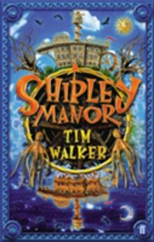 Shipley Manor - Tim Walker - cover