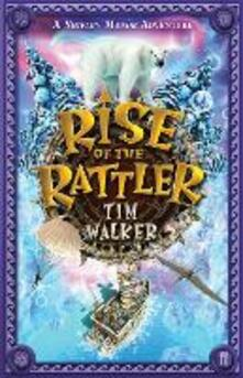 Rise of the Rattler - Tim Walker - cover