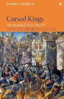 Hundred Years War Vol 4: Cursed Kings - Jonathan Sumption - cover