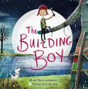 Libro in inglese The Building Boy  - Ross Montgomery