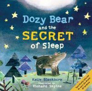 Libro in inglese Dozy Bear and the Secret of Sleep  - Katie Blackburn