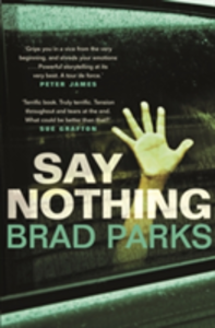 Libro in inglese Say Nothing  - Brad Parks