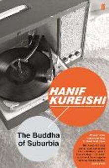 The Buddha of Suburbia - Hanif Kureishi,Hanif Kureishi - cover