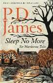 Libro in inglese Sleep No More: Six Murderous Tales P. D. James