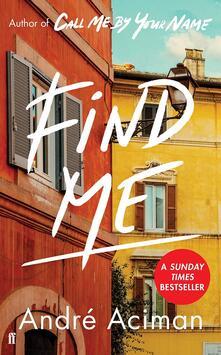 Find Me - Andre Aciman - cover