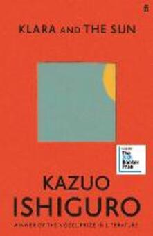 Klara and the Sun: Sunday Times Number One Bestseller - Kazuo Ishiguro - cover