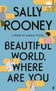 Libro in inglese Beautiful World, Where Are You: from the internationally bestselling author of Normal People Sally Rooney