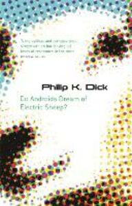 Libro in inglese Do Androids Dream of Electric Sheep?  - Philip K. Dick