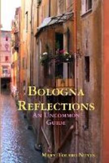 Bologna Reflections - Mary Tolaro Noyes - cover