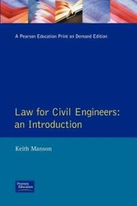 Law for Civil Engineers: An Introduction - Keith Manson - cover