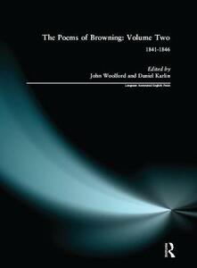 The Poems of Browning: Volume Two: 1841-1846 - Robert Browning - cover