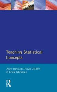 Teaching Statistical Concepts - Anne Hawkins,Flavia Jolliffe,Leslie Glickman - cover