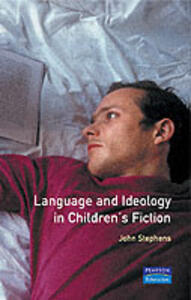 Language and Ideology in Children's Fiction - John Stephens - cover