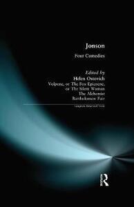 Ben Jonson: Four Comedies - Ben Jonson,Helen Ostovich - cover