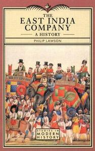 East India Company , The: A History - Philip Lawson - cover