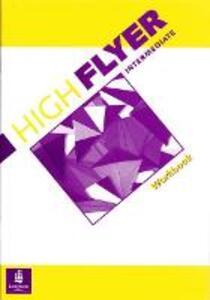 High Flyer Intermediate Workbook - Ana Acevedo,Marisol Gower,Sheelagh Deller - cover