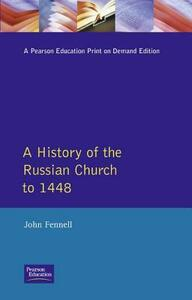 A History of the Russian Church to 1488 - John L. Fennell - cover