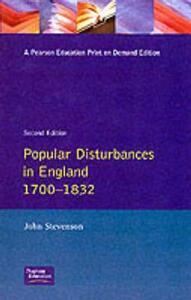 Popular Disturbances in England 1700-1832 - John Stevenson - cover