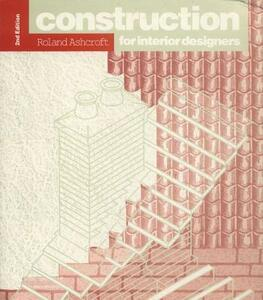 Construction for Interior Designers - Roland Ashcroft - cover