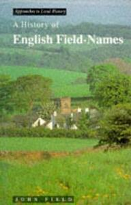 A History of English Field Names - J. Field - cover
