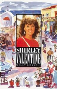 Shirley Valentine - Willy Russell,Roy Blatchford - cover