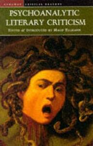 Psychoanalytic Literary Criticism - Maud Ellmann - cover