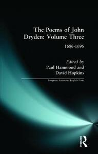 The Poems of John Dryden: Volume Three: 1686-1696 - cover