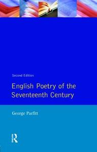 English Poetry of the Seventeenth Century - George Parfitt - cover