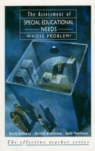 The Assessment of Special Educational Needs: Whose Problem? - David M. Galloway,Derrick Armstrong,Sally Tomlinson - cover