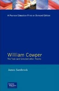 William Cowper: The Task and Selected Other Poems - William Cowper,James Sambrook - cover