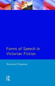 Forms of Speech in Victorian Fiction - Raymond Chapman - cover