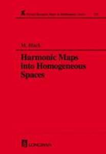 Harmonic Maps Into Homogeneous Spaces - Malcolm Black - cover