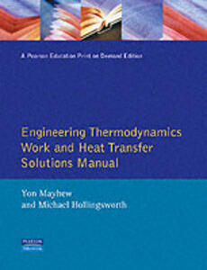 Engineering Thermodynamics Solutions Manual - Yon Mayhew,Michael Hollingsworth - cover