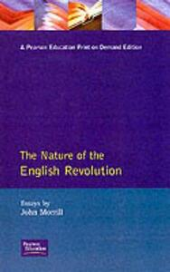 The Nature of the English Revolution - John Morrill - cover
