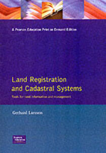 Land Registration & Cadastral Systems: Tools for Land Information and Management - G. Larsson - cover