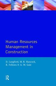 Human Resources Management in Construction - David Langford,R. F. Fellows,M. R. Hancock - cover