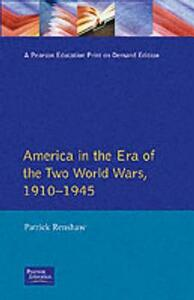 The Longman Companion to America in the Era of the Two World Wars, 1910-1945 - Patrick Renshaw - cover