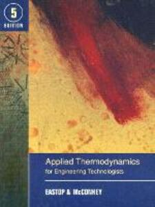 Applied Thermodynamics for Engineering Technologists - T.D. Eastop,A. McConkey - cover