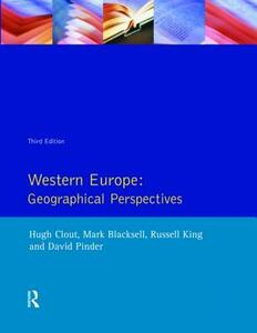 Western Europe: Geographical Perspectives - Hugh Clout,Mark Blacksell,Russell King - cover