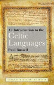 An Introduction to the Celtic Languages - Paul Russell - cover