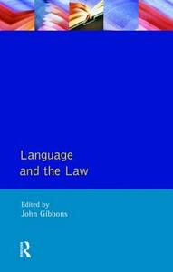 Language and the Law - John Peter Gibbons - cover