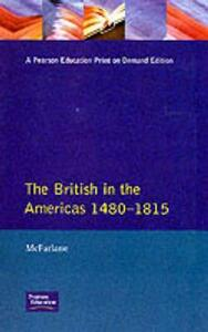 British in the Americas 1480-1815, The - A. Mcfarlane - cover