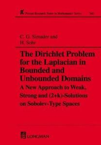 The Dirichlet Problem for the Laplacian in Bounded and Unbounded Domains - Christian G. Simader,Hermann Sohr - cover