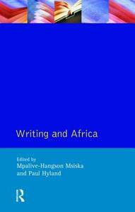Writing and Africa - Mpalive-Hangson Msiska,Paul Hyland - cover