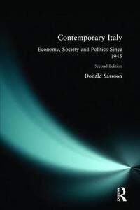 Contemporary Italy: Politics, Economy and Society Since 1945 - Donald Sassoon - cover