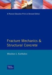 Fracture Mechanics and Structural Concrete - B.L. Karihaloo - cover