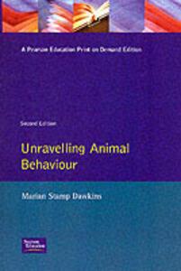 Unravelling Animal Behaviour - Marian Stamp Dawkins - cover