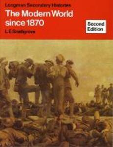 Modern World Since 1870, the New Edition - L. E. Snellgrove - cover