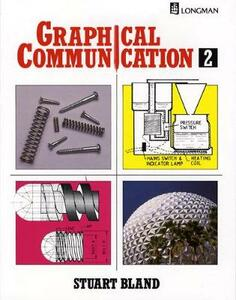 Graphical Communication Book Two - Stuart Bland - cover